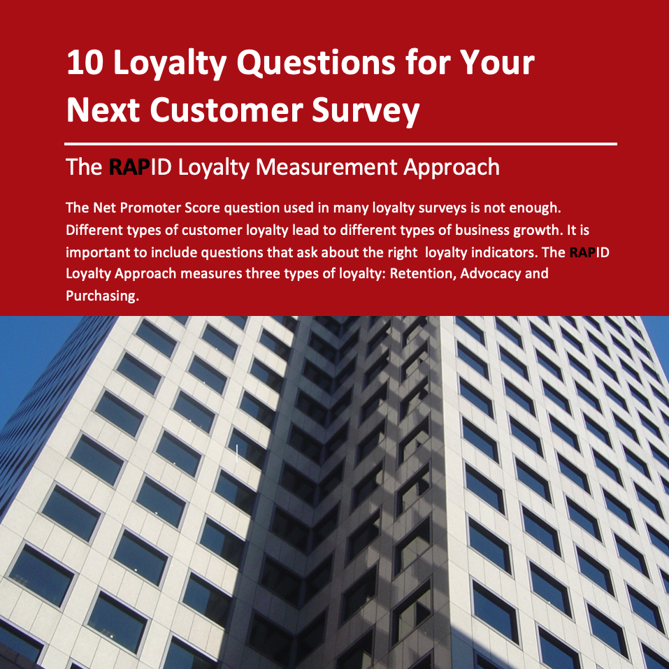 10 Loyalty Questions for Your Next Customer Survey – Free White Paper
